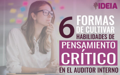 Cómo desarrollar pensamiento crítico en el  Auditor Interno